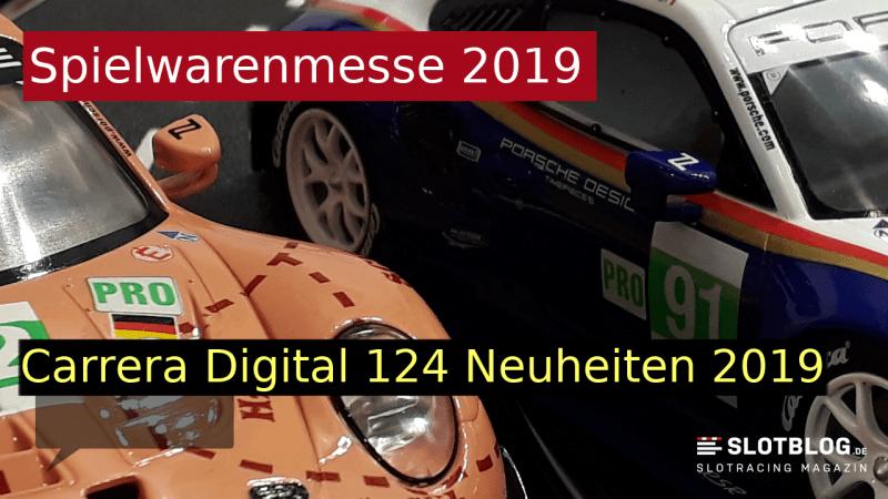 Carrera Digital 124 Neuheiten 2019