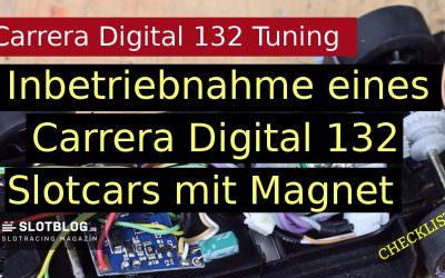 Carrera Digital 132 Tuning: Inbetriebnahme und erster Check