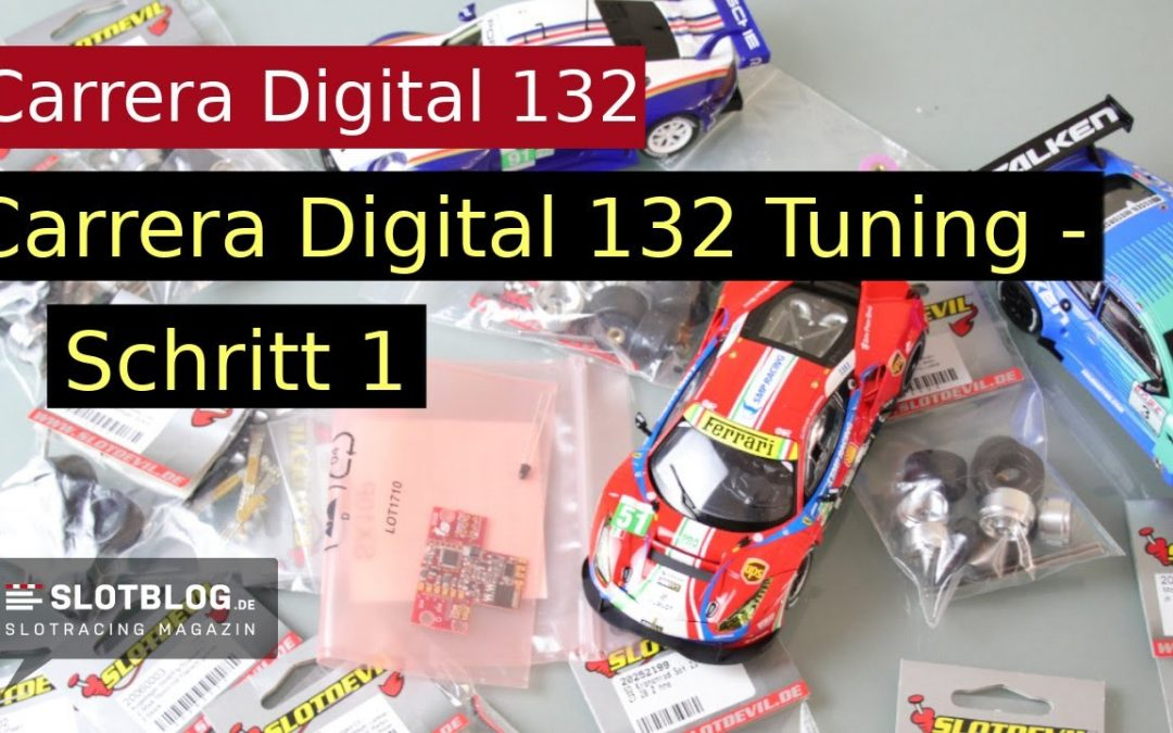 Carrera Digital 132 Tuning – Schritt 1