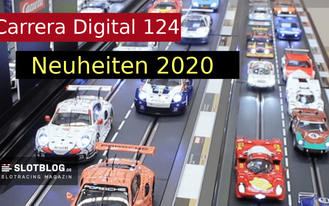 Carrera Digital 124 Neuheiten 2020 auf der Spielwarenmesse in Nürnberg