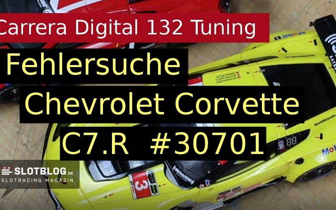 Carrera Digital 132 Fehlersuche Chevrolet Corvette C7.R 30701