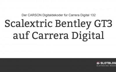 Scalextric Bentlay GT3 auf Carrera Digital 132 umbauen